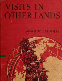 Cover of: Visits in other lands | Atwood, Wallace Walter